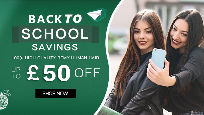 2019 Back to school Sale with our Hair Extensions UK