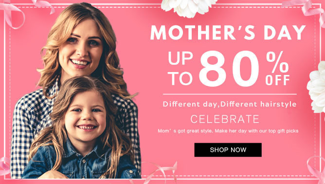 2021 Hair Extensions Mother's Day Sale