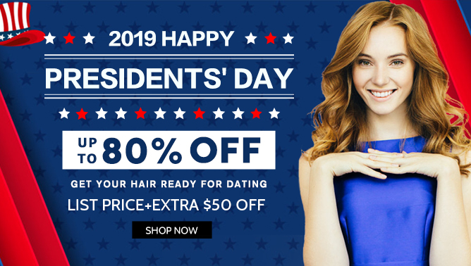 2019 Hair Extensions President's Day USA