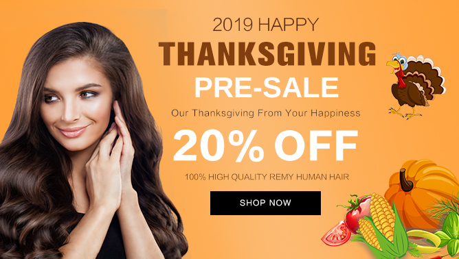 2019 Thanksgiving Sale with our Hair Extensions UK