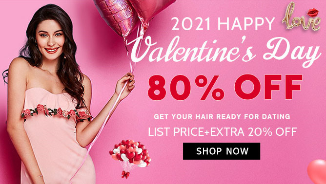 2021 Hair Extensions Valentine's Day Sale