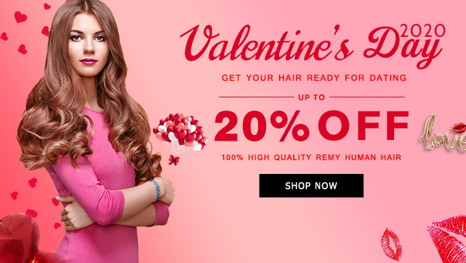 2020 Valentine Day Sale with our Hair Extensions UK